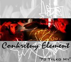 Ok�adka: Conkretny Element (Syce, Benek) - [2005] - To tylko my